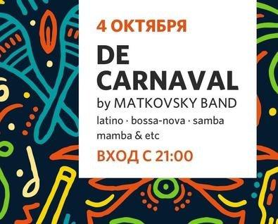 Концерт De Carnival (Brazil) by Matkovsky band
