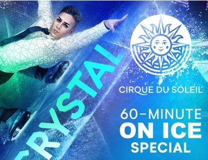 Ледовые шоу Cirque du Soleil Crystal и Axel